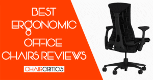 Top 12 Best Ergonomic Office Chairs - Reviews + Buyer's Guide