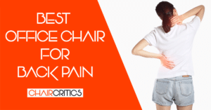 Best Office Chair for Back Pain Reviews