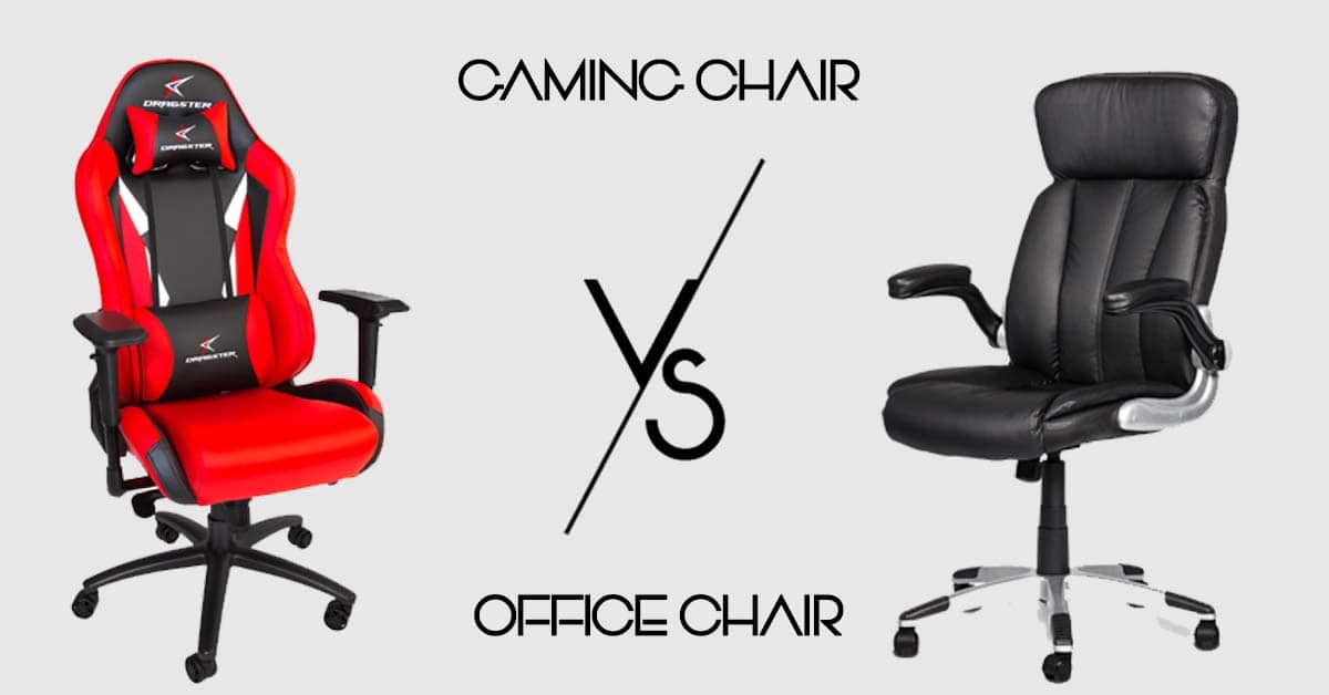 Gaming Chairs vs Office Chairs: Find Out Which One Is Best