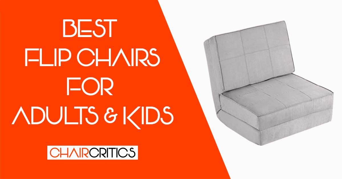 The Best Flip Chairs in 2020 - Folding Chairs For Adults